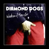 Diamond Dogs - Weekend Monster (Green Vinyl) (LP)