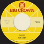 Bailey, Liam - Champion (7INCH)