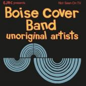Boise Cover Band - Unoriginal Artists (Electric Blue Vinyl) (LP)