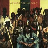 Fakoly, Tiken Jah - L'Africain (2LP)