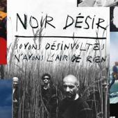 Noir Desir - Soyons Desinvoltes (2LP)