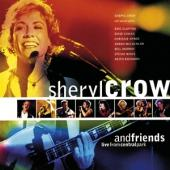 Crow, Sheryl & Friends - Live From Central Park