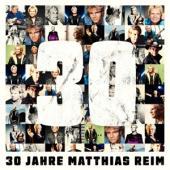 Reim, Matthias - 30 Jahre