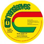 Keith Hudson - Nuh Skin Up (12INCH)