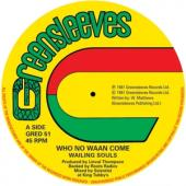 Wailing Souls & Al Campbell - Who No Waan Come (12INCH)
