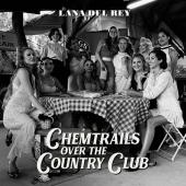 DEL REY, LANA - Chemtrails Over the Country Club (LP)