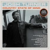 Turner, Josh - Country State Of Mind (LP)