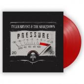 Bryant, Tyler & The Shakedown - Pressure (Solid Red Vinyl)