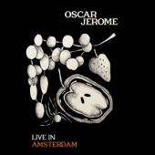 Jerome, Oscar - Live In Amsterdam (LP)