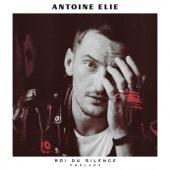 Elie, Antoine - Roi Du Silence Prelude