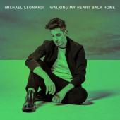 Leonardi, Michael - Walking My Heart Back Home