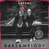 Bars & Melody - Sadboi