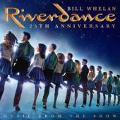 Whelan, Bill - Riverdance 25Th Anniversary (Music From The Show) (2LP)