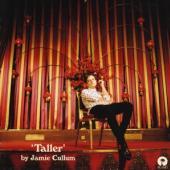 Cullum, Jamie - Taller (2CD)