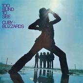 Cuby & Blizzards - Too Blind To See (LP)