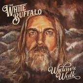 White Buffalo - On The Widow's Walk
