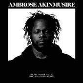 Akinmusire, Ambrose - On The Tender Spot Of Every Calloused Moment