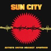 Artists United Against Apartheid - Sun City (Artists United Against Apartheid)