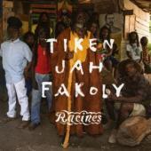 Fakoly, Tiken Jah - Racines