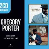 Porter, Gregory - Liquid Spirit / Nat King Cole & Me (2CD)
