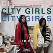 City Girls - Period LP