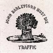 Traffic - John Barleycorn Must Die (LP)