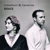 Crewdson & Cevanne - Brace