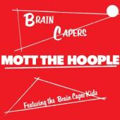 Mott The Hoople - Brain Capers (LP)