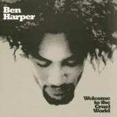 Harper, Ben - Welcome To The Cruel World (2LP)