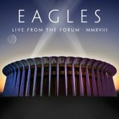 Eagles - Live From the Forum Mmxviii (2CD + BluRay)