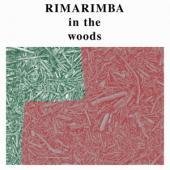 Rimarimba - In The Woods (LP)