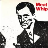 Meat Whiplash - Don'T Slip Up (Colour Vinyl) (7INCH)