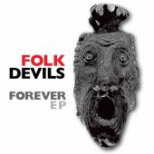 Folk Devils - Forever (Transparent Red Vinyl) (10INCH)