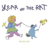 Rat Kid Cool - Year Of The Rat