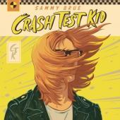 Sammy Brue - Crash Test Kid (LP)