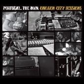 Portugal The Man - Oregon City Sessions (2CD)