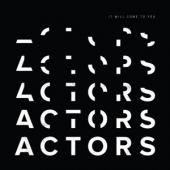 Actors - It Will Come To You (Milky Clear Vinyl) (LP)