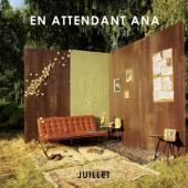 En Attendant Ana - Juillet (LP)