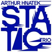Hnatek, Arthur -Trio- - Static (On Yellow Vinyl) (LP)