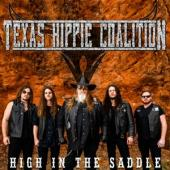 Texas Hippie Coalition - High In The Saddle (LP)
