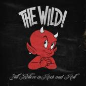 Wild - Still Believe In Rock And Roll (LP)