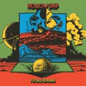 Hollow Ship - Future Remains (LP)