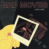 Bad Moves - Untenable (Mint Green Swirl Vinyl) (LP)