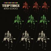 Triptides - Alter Echoes (LP)