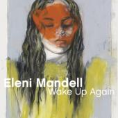 Mandell, Eleni - Wake Up Again