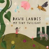 Landes, Dawn - My Tiny Twilight