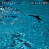 Lemonade - Minus Tide (LP)