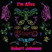 Johnson, Robert - I'M Alive