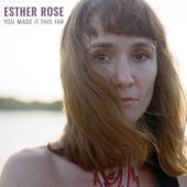 Rose, Esther - You Made It This Far (LP)