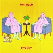 Blum, Mal - Pity Boy (LP)